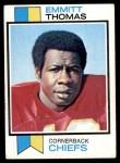 1973 Topps #107  Emmitt Thomas  Front Thumbnail