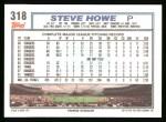 1992 Topps #318  Steve Howe  Back Thumbnail