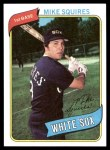 1980 Topps #466  Mike Squires  Front Thumbnail
