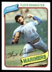 1980 Topps #699  Floyd Bannister  Front Thumbnail