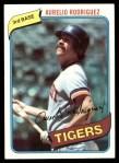 1980 Topps #468  Aurelio Rodriguez  Front Thumbnail
