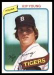 1980 Topps #251  Kip Young  Front Thumbnail