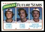 1980 Topps #661   -  Mark Corey / Dave Ford / Wayne Krenchiki  Orioles Rookies Front Thumbnail