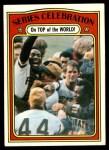 1972 Topps #230  Manny Sanguillen / Luke Walker / Gene Clines 1971 World Series Summary - Celebration Front Thumbnail