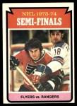 1974 Topps #213   Semi-Finals - Flyers vs. Rangers Front Thumbnail