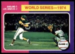 1975 O-Pee-Chee #464   -  Ken Holtzman / Steve Yeager 1974 World Series - Game #4 Front Thumbnail