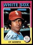 1975 O-Pee-Chee #634  Cy Acosta  Front Thumbnail