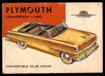 1954 Topps World on Wheels #79   Plymouth Cranbrook 1953 Front Thumbnail