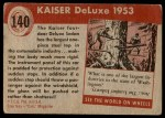 1954 Topps World on Wheels #140   Kaiser Deluxe 1953 Back Thumbnail