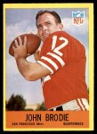 1967 Philadelphia #172  John Brodie  Front Thumbnail