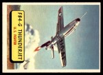 1957 Topps Planes #46 BLU  F84-G Thunderjet Front Thumbnail