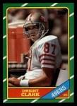 1986 Topps #160  Dwight Clark  Front Thumbnail