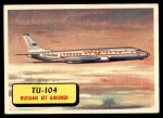 1957 Topps Planes #36 BLU  Tu-104 Front Thumbnail