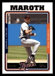 2005 Topps #471  Mike Maroth  Front Thumbnail