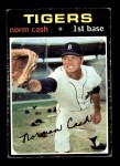 1971 Topps #599  Norm Cash  Front Thumbnail