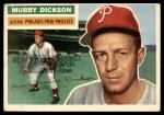 1956 Topps #211  Murry Dickson  Front Thumbnail