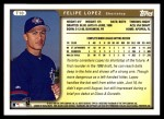 1999 Topps Traded #10 T Felipe Lopez  Back Thumbnail