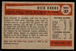 1954 Bowman #37  Dick Kokos  Back Thumbnail