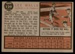1962 Topps #129 NRM Lee Walls  Back Thumbnail