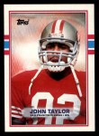 1989 Topps #13  John Taylor  Front Thumbnail