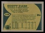 1989 Topps #339  Scott Case  Back Thumbnail