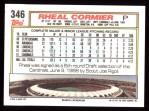 1992 Topps #346  Rheal Cormier  Back Thumbnail