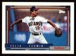 1992 Topps #632  Felix Fermin  Front Thumbnail