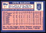 1984 Topps Traded #6  Steve Balboni  Back Thumbnail