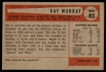1954 Bowman #83  Ray Murray  Back Thumbnail
