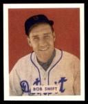 1949 Bowman REPRINT #148  Bob Swift  Front Thumbnail