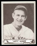 1940 Play Ball Reprint #6  Lefty Gomez  Front Thumbnail