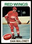 1975 Topps #177  Dan Maloney   Front Thumbnail