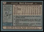 1980 Topps #134  Matt Keough  Back Thumbnail