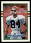 1989 Topps #140  Webster Slaughter  Front Thumbnail