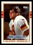 1989 Topps #251  Chip Lohmiller  Front Thumbnail