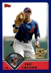 2003 Topps Traded #184 T  -  Eric Crozier First Year Front Thumbnail