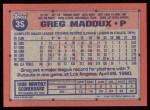 1991 Topps #35  Greg Maddux  Back Thumbnail