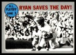 1970 Topps #197   -  Nolan Ryan / Wayne Garrett 1969 NL Playoff - Game 3 - Ryan Saves the Day Front Thumbnail