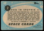 1957 Topps Space #2   Dog in Sputnik II Back Thumbnail