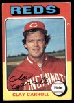 1975 Topps #345  Clay Carroll  Front Thumbnail