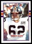 1989 Topps #317  Tunch Ilkin  Front Thumbnail