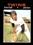 1971 Topps #313  Tom Hall  Front Thumbnail