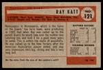 1954 Bowman #121  Ray Katt  Back Thumbnail