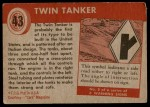 1954 Topps World on Wheels #43   Twin Tanker Back Thumbnail