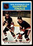 1975 O-Pee-Chee NHL #4   Quarter Finals N.Y. Islanders 4 Pittsburgh 2 Front Thumbnail
