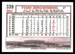 1992 Topps #339  Tom Browning  Back Thumbnail