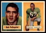 1957 Topps #73  Bob Pellegrini  Front Thumbnail