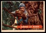 1957 Topps Robin Hood #23   Aiming At Robin Front Thumbnail
