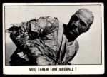 1973 Topps You'll Die Laughing #71   Who threw that mudball? Front Thumbnail