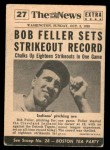 1954 Topps Scoop #27 xCOA  -  Bob Feller Bob Feller Strikeout King Back Thumbnail
